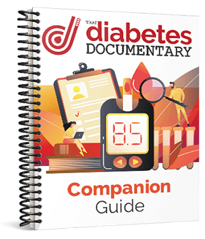 That Diabetes Documentary Companion Guide